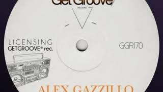 Alex Gazzillo - Funky Dream (Original Mix) [Get Groove Record]