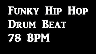 Funky Hip Hop Drum Beat 78 BPM Drum Tracks for Bass Guitar Loop #145