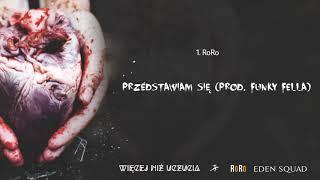 RoRo - Przedstawiam się (prod. Funky Fella)