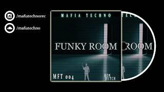 Ron Dutch - Funky Room (Audio) [MFT004]