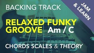Relaxed Funky Groove in A minor and C major