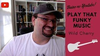 Cover Baixo - Play that funky Music