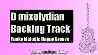 D Mixolydian Backing Track -  Funky Melodic Happy Groove