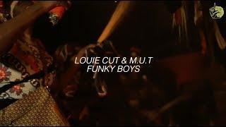 Louie Cut & M.U.T - Funky Boys (Music Video)