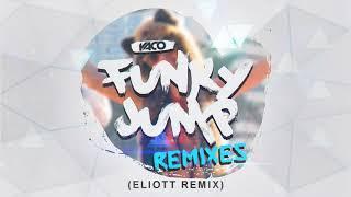 YACO DJ - Funky Jump (Eliott Remix)