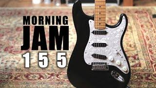 Morning Jam: Episode 155 - Funky Blues Rock