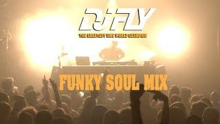 Dj Fly - Funky Soul Mix (In Da Mix)