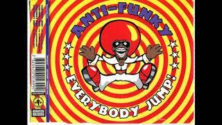 Anti-Funky - Everybody Jump! (Expansion Remix 1999)