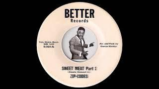 Zip-Codes - Sweet Meat Parts 1 & 2 [Better] 1970 Funk 45