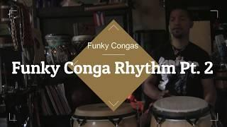 Funky conga rhythm Part  2