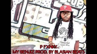 P Funky - My Benz Prod.By Blasian Beats
