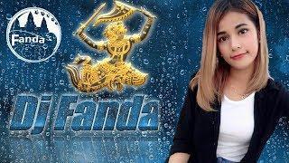 Dj Fanda រីមិចង្វាក់បែកស្លុយ រីមិចថ្មីៗ2018 ចង្វាក់ Funky Mix ចង្វាក់ Break Remix រាំលេងឆ្មាំថ្មី
