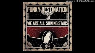 Funky Destination - Seems Like I Heard Jose e Paco Playing