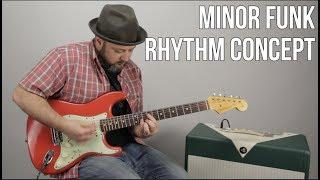 Minor Funk Rhythm Guitar Concepts - Funky Blues Rhythm Guitar Lesson