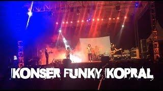 Konser Funky Kopral 2018
