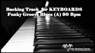 Funky Groove Blues (A) 90 Bpm for KEYBOARDS