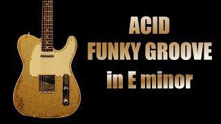 Em Acid Funky Groove Backing Track