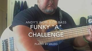 "Funky ""A"" Bass Challenge"