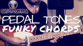 How To Incorporate Pedal Tones To Chord Funky Rhythms - Funk Guitar Lesson