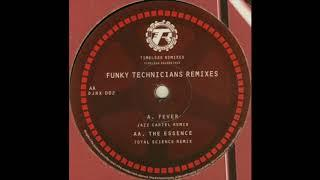 Funky Technicians -  Fever (Jazz Cartel Remix)