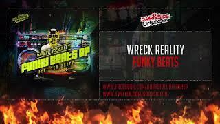 Wreck Reality - Funky Beats