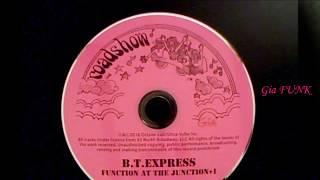 B.T. EXPRESS - funky music - 1977