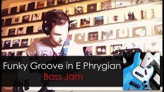 Funky Groove in E Phrygian Bass Jam daniB5000