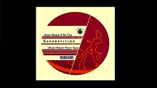 Re-Tide - Superstition (Moon Rocket Funky Rmx)