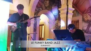 LE FUNKY BAND JAZZ DGO