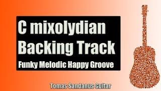 C Mixolydian Backing Track -  Funky Melodic Happy Groove