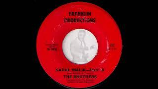 The Brothers - Sahib Malik Parts I & II [Franklin] Obscure Funk 45