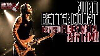 Nuno Bettencourt Inspired Funky Metal Rhythm!!! RhythmR3volution