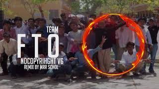 F.T.O Team V6 By Mr Schol DJZ Team {Funky+FunkyDance+TrapMix}
