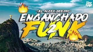 ENGANCHADO FUNK 2