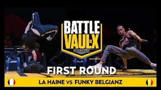 Funky Belgianz VS La Haine | Round 1 |  Battle De Vaulx International 2019