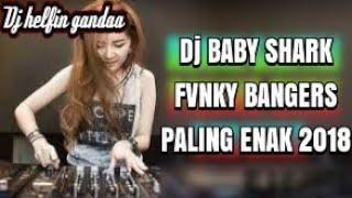 DJ BABY SHARK FUNKY BANGERS PALING ENAK | R-PRO REVOLUTION