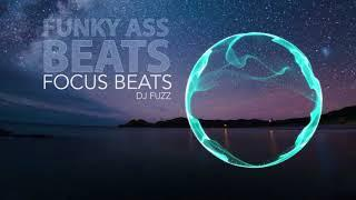 FUNKY ASS BEATS - DJ FUZZ | lofi hiphop mix | beats untuk study/chill/relax