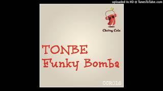 Tonbe - Funky Bomba [Cherry Cola] [CCR018]