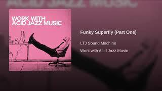 Funky Superfly (Part One)