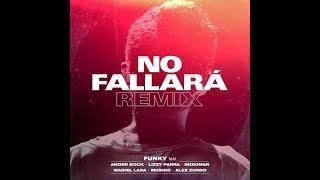 Funky✘Alex Zurdo✘Indiomar✘Madiel Lara✘Ander Bock✘Musiko - No Fallará Remix (Trap Cristiano 2019)
