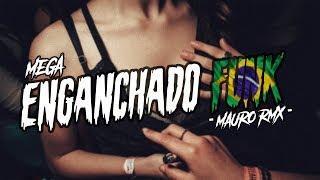 MEGA ENGANCHADO FUNK