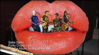 Satire Saints - Funky Chunky Lips