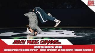 Andrea Scocco Visani - James Brown vs Maceo Parker - Funky drummer vs Soul pow